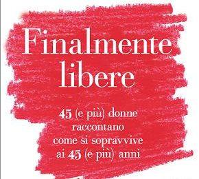 """""""Finalmente libere"""", il nuovo libro di Antonio Mancinelli"""