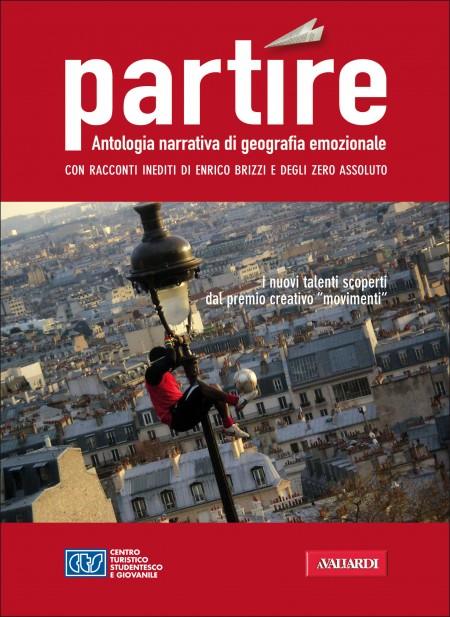 """CTS e Vallardi Editore presentano il libro """"Partire"""" con i racconti e le fotografie più belle dei giovani viaggiatori"""