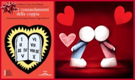 """Per San Valentino regalatevi il libro """"I dieci comandamenti della coppia"""" con tanti consigli d'amore"""