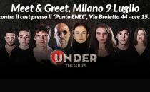 Meet&Greet di Under: invia una domanda ai protagonisti, saranno loro a risponderti