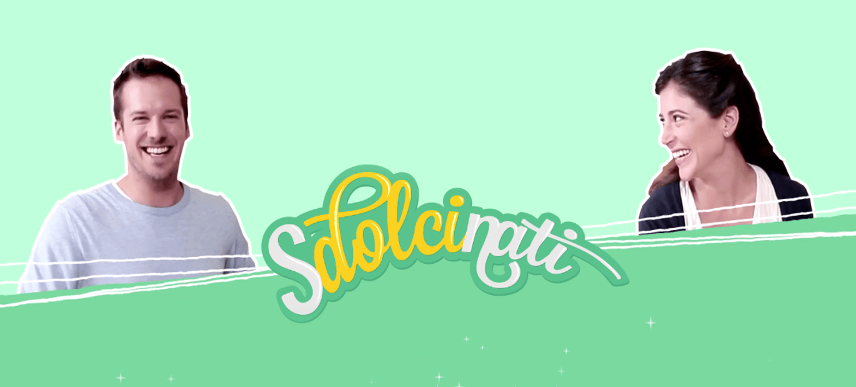 """""""Sdolcinati"""": parte la web serie tutta da gustare"""