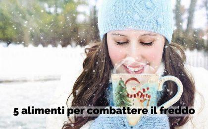 Cosa mangiare per combattere il freddo