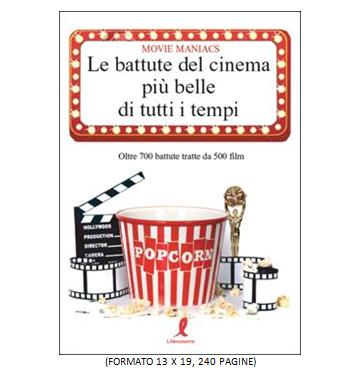 """Libri: """"Le battute del cinema più belle di tutti i tempi"""""""
