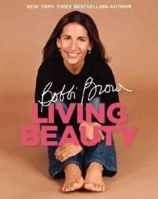 Living Beauty il libro di Bobbi Brown