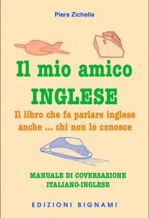"""Libri: """"Il mio amico inglese"""", il nuovo bignamino"""