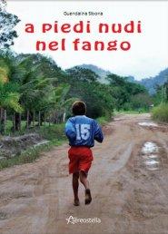 "Libri: ""A piedi nudi nel fango"" di Guendalina Sibona"