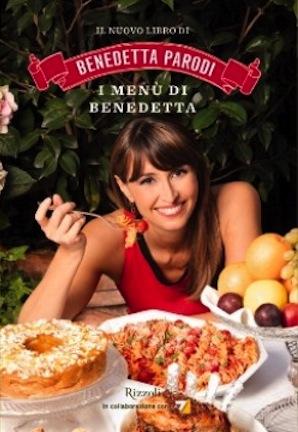 I menù di Benedetta, il nuovo libro di ricette di Benetta Parodi, ora su La7 con la sua cucina