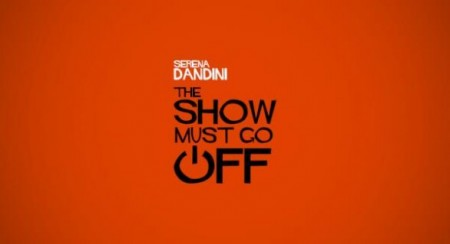 dandini The Show Must Go Off