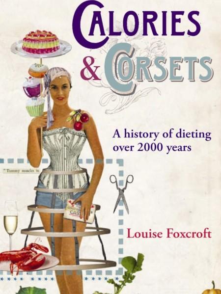 """Le diete più strane della storia raccontate nel libro """"Calories and Corsets"""""""