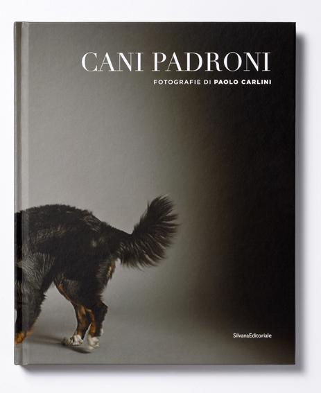 Cani Padroni di Paolo Carlini
