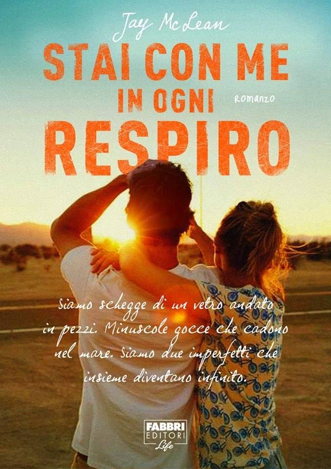 """Libri da leggere: """"Stai con me in ogni respiro"""" di Jay Mc Lean"""