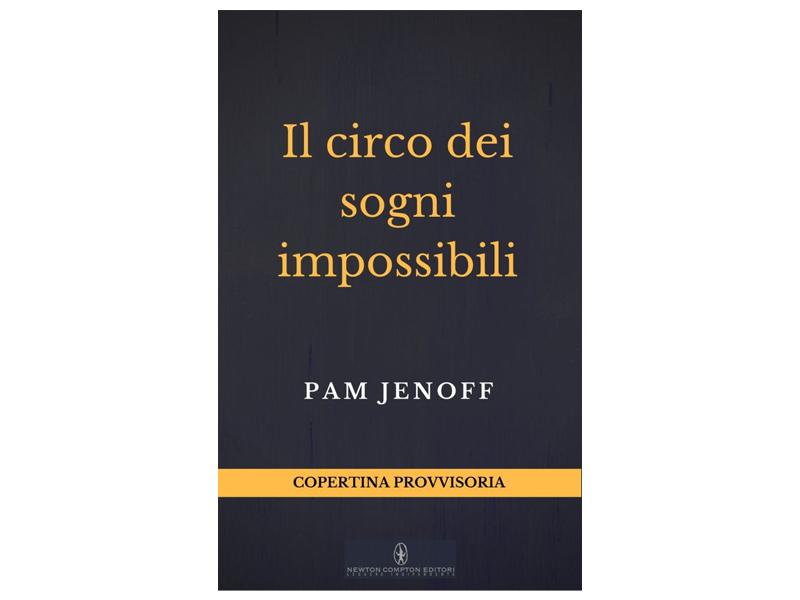 Il circo dei sogni impossibili