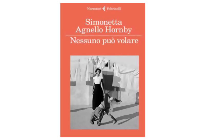 Nessuno può volare di Simonetta Agnello Hornby