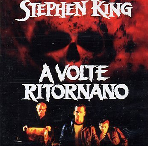 A Volte Ritornano film Stephen King