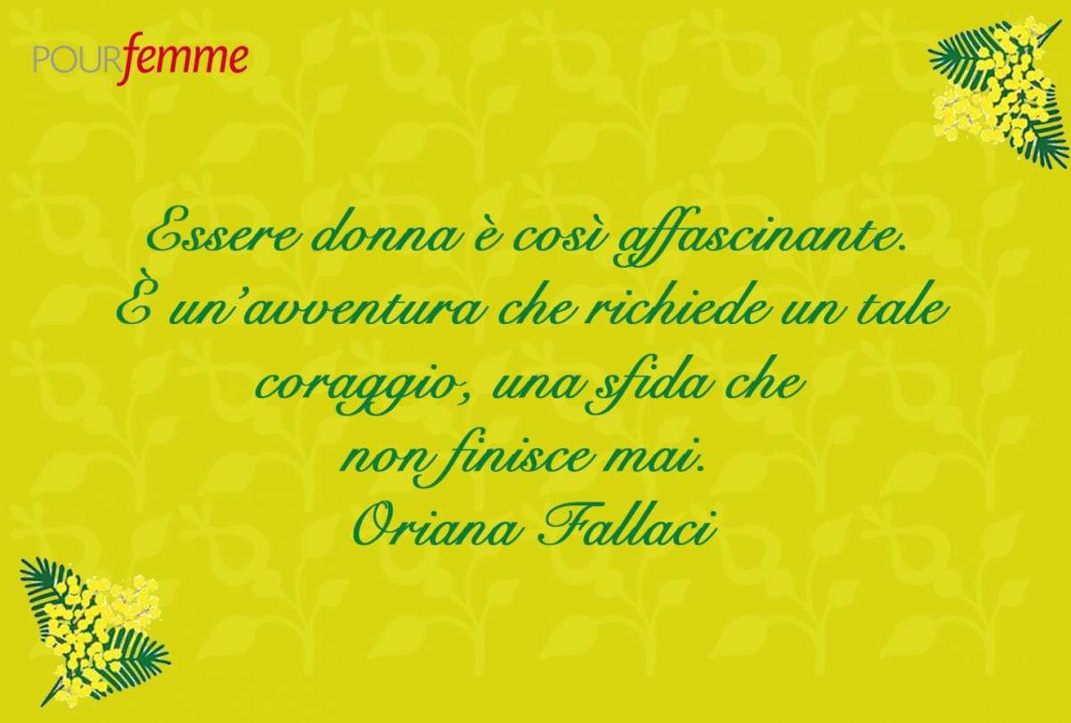 Frase per la Festa della Donna di Oriana Fallaci
